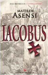 9788845414114: Iacobus (Bestseller)
