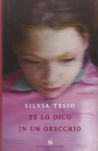 Te lo dico in un orecchio - Silvia Tesio