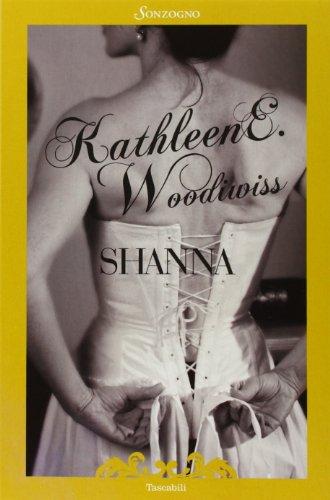 Shanna: Kathleen E. Woodiwiss