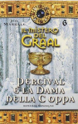 Il mistero del Graal: 6: Jean Markale