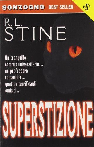 Superstizione: R. L. Stine,Tullio Dobner