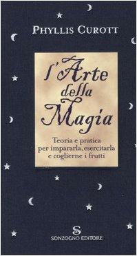 L'arte della magia (8845422798) by Phyllis Curott