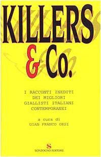 9788845424014: Killers & Co. I Racconti Inediti De [Italia]
