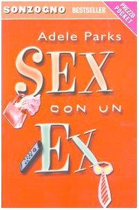 9788845424496: Sex con un ex