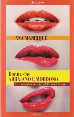 Donne che abbaiano e mordono: Ana Manrique