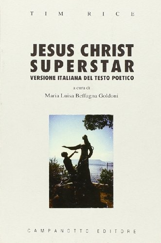 9788845600289: Jesus Christ superstar (Zeta rifili)