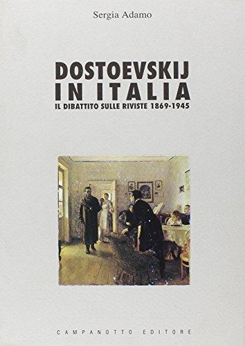 9788845600890: Dostoevskij in Italia. Il dibattito sulle riviste (1869-1945)
