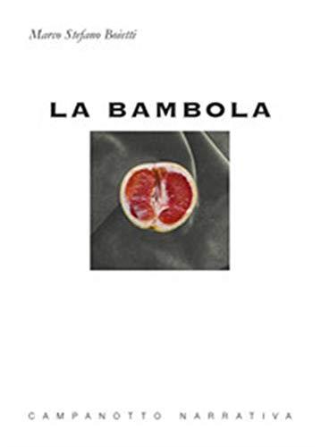 La bambola (Narrativa): Boietti, Marco Stefano