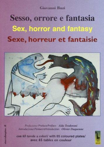 9788845702242: Sesso, orrore e fantasia-Sex, horror and fantasy-Sexe, horreur et fantaisie
