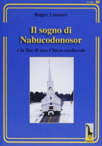 Il sogno di Nabucodonosor o la fine: Lenaers, Roger