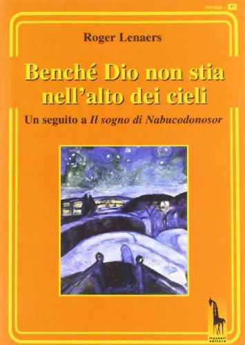 Benché Dio non stia nell'alto dei cieli.: Lenaers, Roger