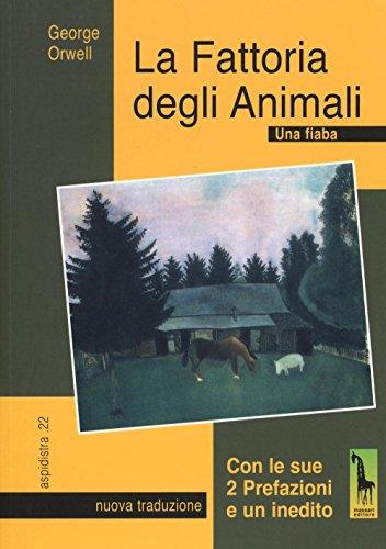 La fattoria degli animali. Una fiaba: George Orwell