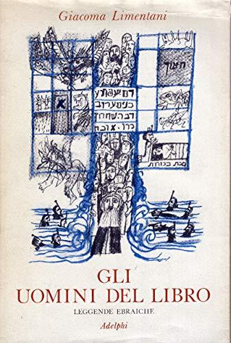 9788845901522: Gli uomini del Libro. Leggende ebraiche