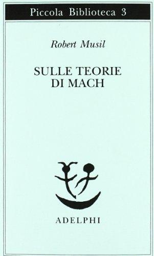 Sulle teorie di Mach.: Musil,Robert.