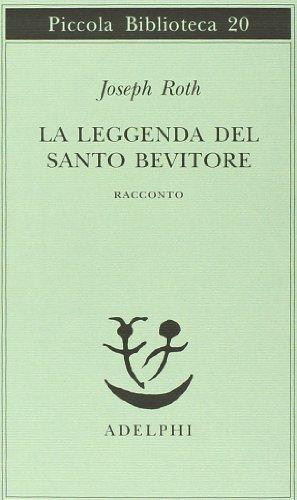 9788845901744: La leggenda del santo bevitore. Racconto