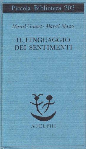 9788845902475: Il linguaggio dei sentimenti