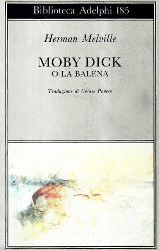 Moby Dick o la balena: Herman Melville