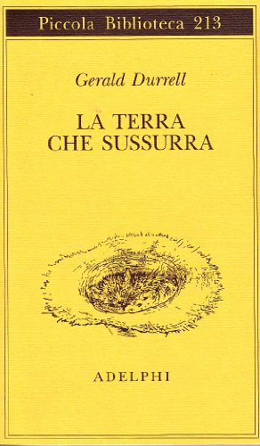 La terra che sussurra (8845902870) by Gerald Durrell