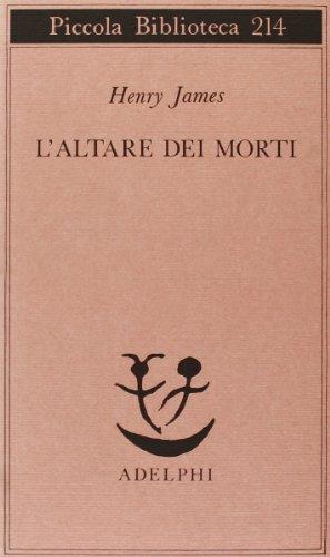 L altare dei morti (Paperback): Henry James