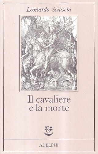 9788845903182: Il Cavaliere e La Morte (Italian Edition)