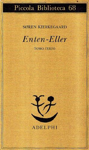 9788845903649: Enten-Eller. Un frammento di vita (Vol. 3)