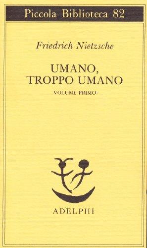 9788845903908: Umano, troppo umano (Vol. 1)