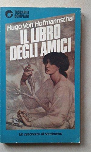 9788845904264: Il libro degli amici (Biblioteca Adelphi)