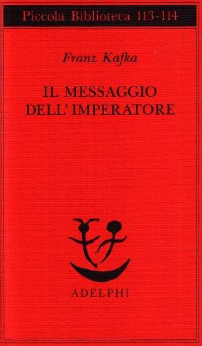 Il messaggio dell'imperatore (8845904547) by Franz Kafka