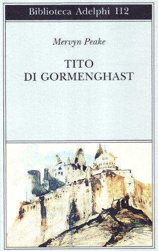 Tito di Gormenghast.: Peake,Mervyn.