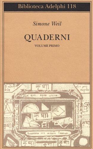 Quaderni. Vol. 1 - Weil, Simone