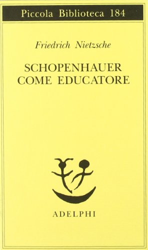 9788845906282: Schopenhauer come educatore