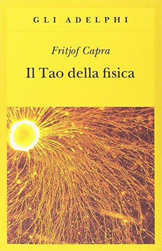 Il Tao della fisica.: Quarta edizione. - CAPRA, Fritjof.