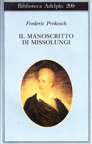 Il manoscritto di Missolungi.: Prokosch,Frederic.