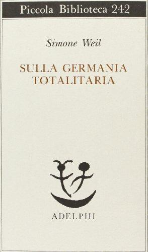 9788845907364: Sulla Germania totalitaria