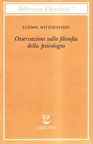 9788845907432: Osservazioni sulla filosofia della psicologia