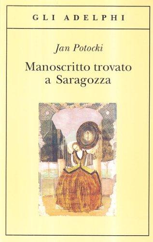 9788845907487: Manoscritto trovato a Saragozza