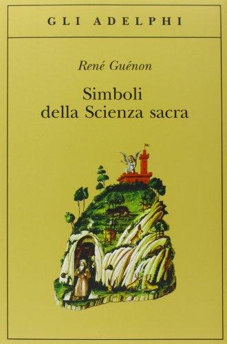 9788845907647: Simboli della scienza sacra