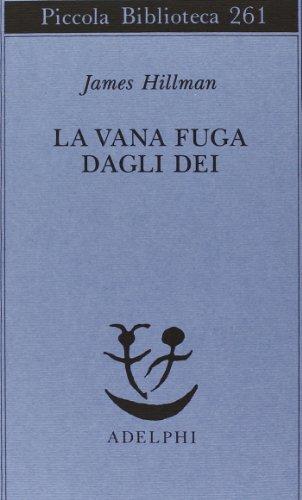 La vana fuga degli dei (8845908119) by [???]