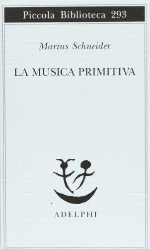 9788845909214: La musica primitiva