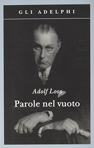 Parole nel vuoto (8845909352) by Adolf. Loos