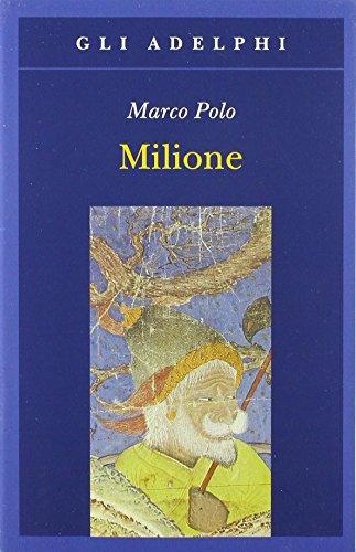 Il Milione (Italian Edition): Polo, Marco