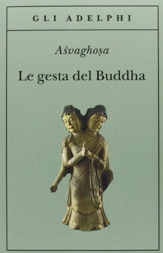 Le gesta del Buddha (Buddhacarita. Canti I-XIV) (8845910369) by Asvaghosa