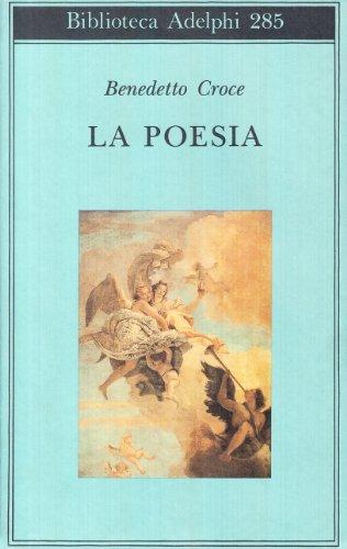 9788845910470: La poesia: Introduzione alla critica e storia della poesia e della letteratura (Biblioteca Adelphi)