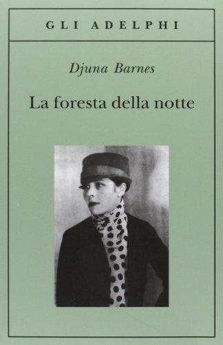 La foresta della notte (8845910792) by Djuna Barnes