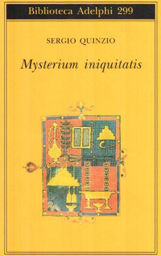 Mysterium iniquitatis. Le encicliche dell'ultimo papa.: Quinzio,Sergio.