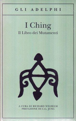9788845911309: I Ching. Il libro dei mutamenti. Con 3 monete
