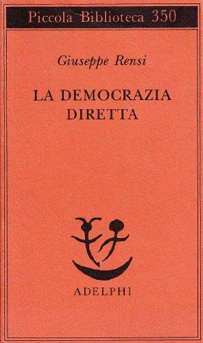 9788845911323: La democrazia diretta