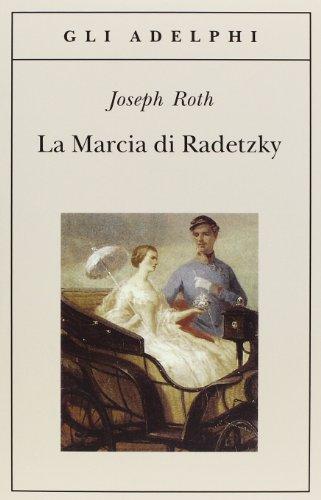 9788845911873: La marcia di Radetzky (Gli Adelphi)