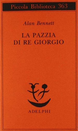 9788845911934: La pazzia di re Giorgio
