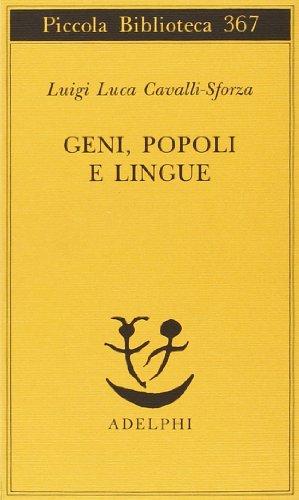 Geni, popoli e lingue (8845912000) by Luigi L. Cavalli Sforza